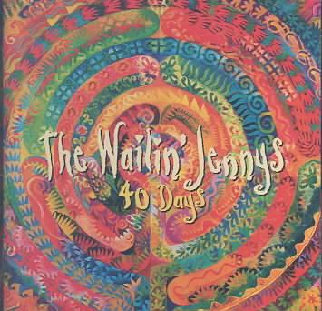 40 DAYS BY WAILIN JENNYS (CD)