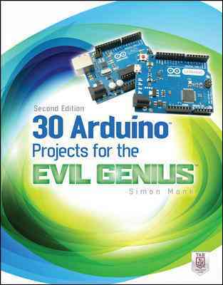 30 Arduino Projects for the Evil Genius By Monk, Simon